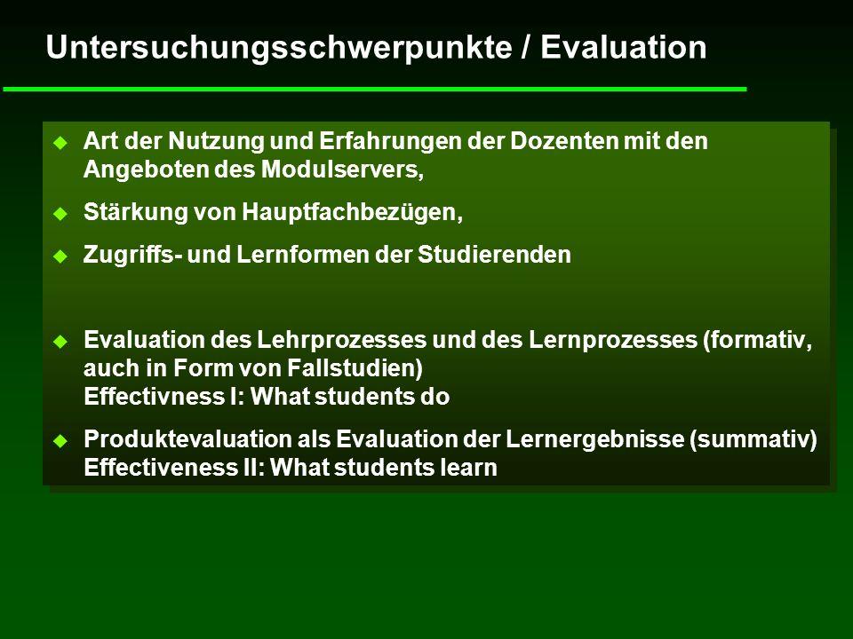 Untersuchungsschwerpunkte / Evaluation