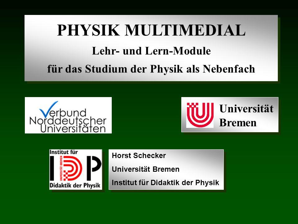 Horst Schecker Universität Bremen Institut für Didaktik der Physik
