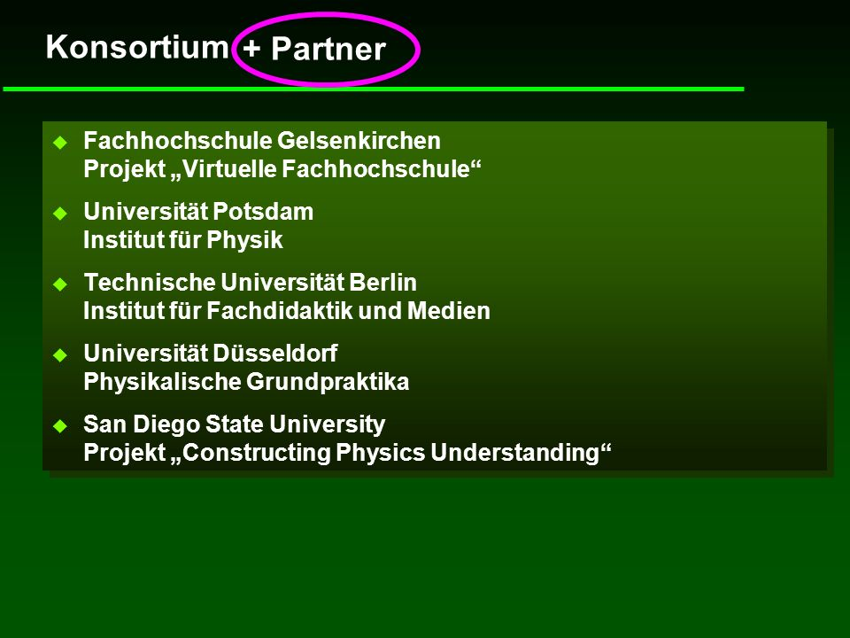"""Konsortium+ Partner. Fachhochschule Gelsenkirchen Projekt """"Virtuelle Fachhochschule Universität Potsdam Institut für Physik."""