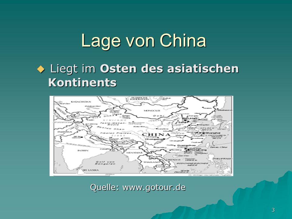 Liegt im Osten des asiatischen Kontinents Quelle: www.gotour.de