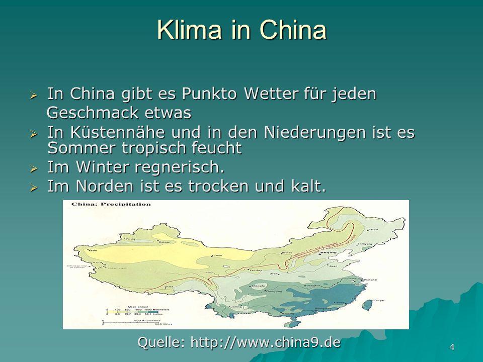 Klima in China In China gibt es Punkto Wetter für jeden