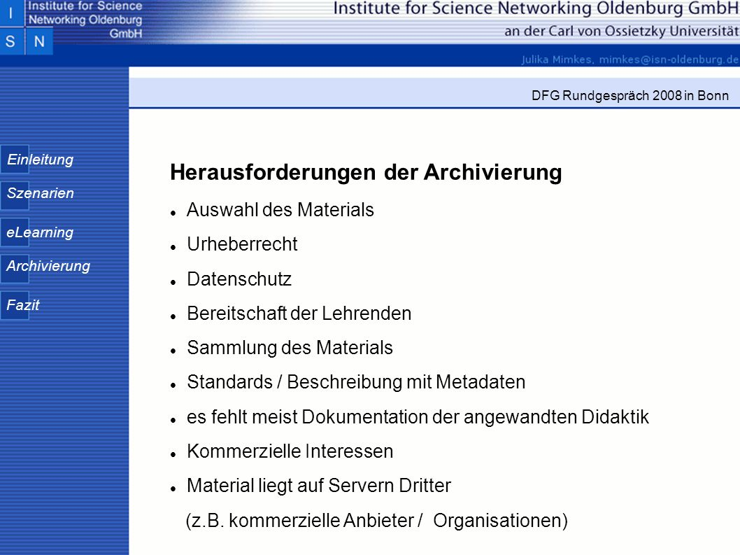 Herausforderungen der Archivierung