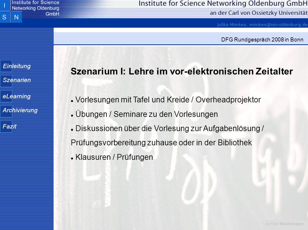 Szenarium I: Lehre im vor-elektronischen Zeitalter