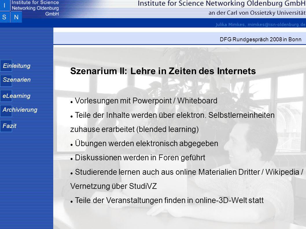 Szenarium II: Lehre in Zeiten des Internets
