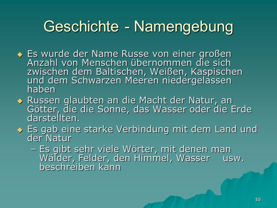 Geschichte - Namengebung