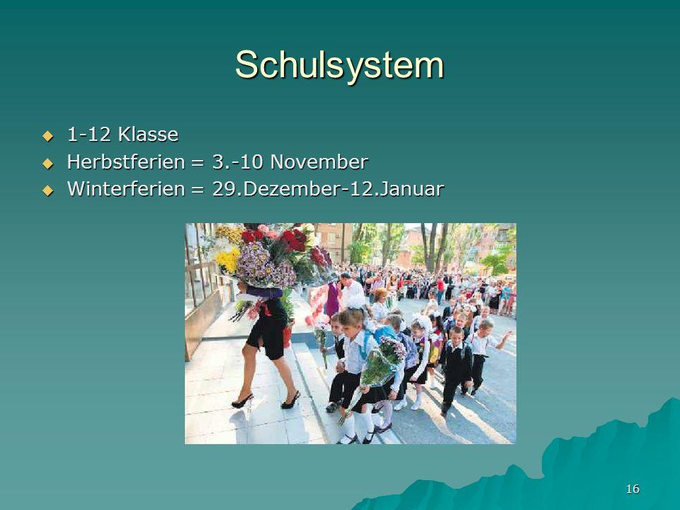 Schulsystem 1-12 Klasse Herbstferien = 3.-10 November