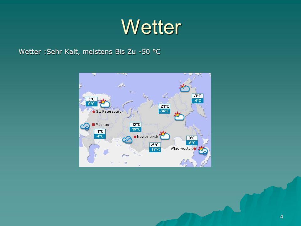Wetter Wetter :Sehr Kalt, meistens Bis Zu -50 °C