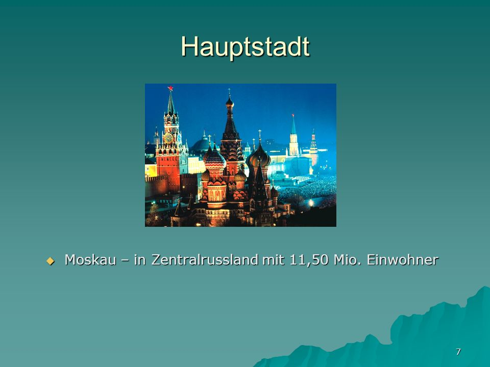 Hauptstadt Moskau – in Zentralrussland mit 11,50 Mio. Einwohner