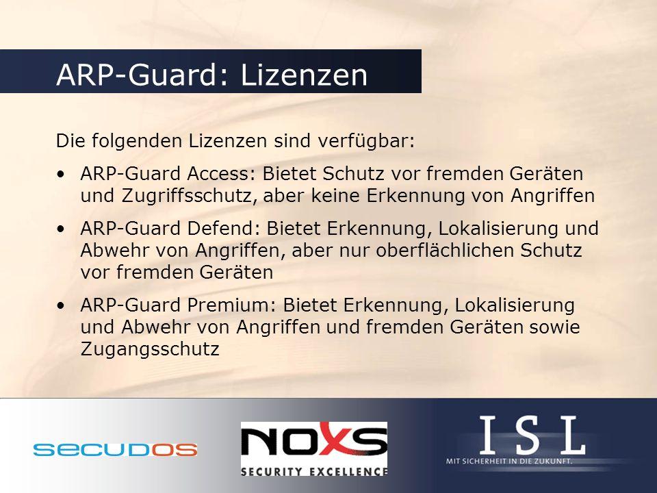 ARP-Guard: Lizenzen Die folgenden Lizenzen sind verfügbar: