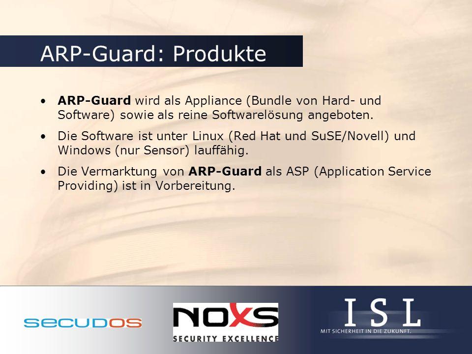 ARP-Guard: Produkte ARP-Guard wird als Appliance (Bundle von Hard- und Software) sowie als reine Softwarelösung angeboten.