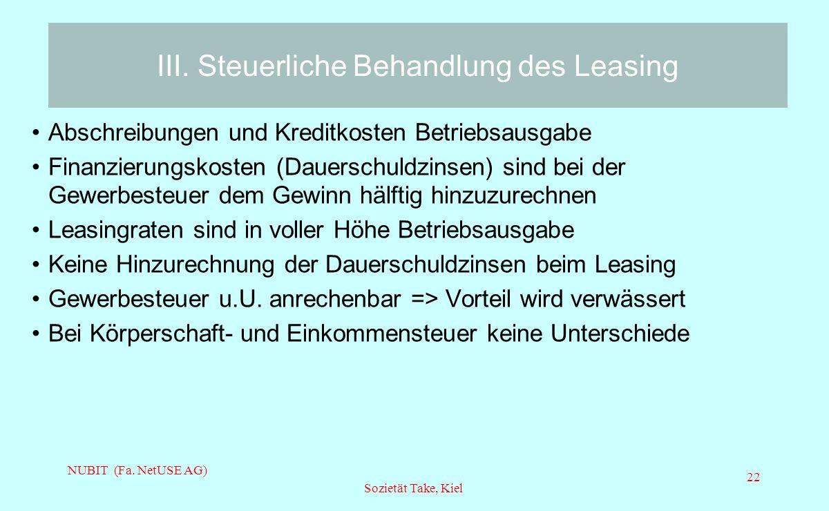 III. Steuerliche Behandlung des Leasing
