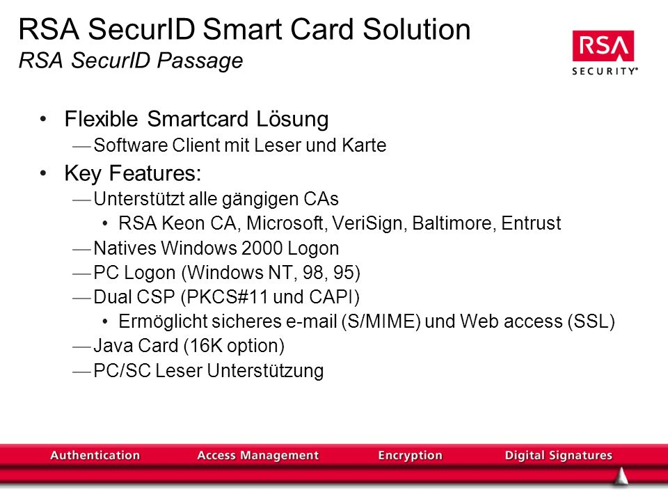 RSA SecurID Smart Card Solution RSA SecurID Passage