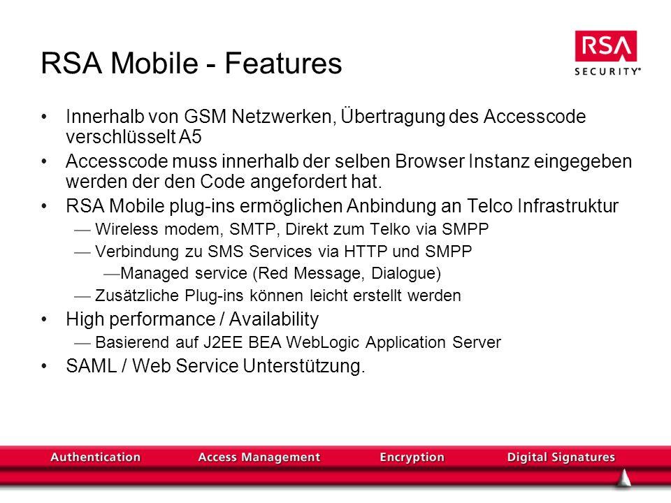 RSA Mobile - Features Innerhalb von GSM Netzwerken, Übertragung des Accesscode verschlüsselt A5.