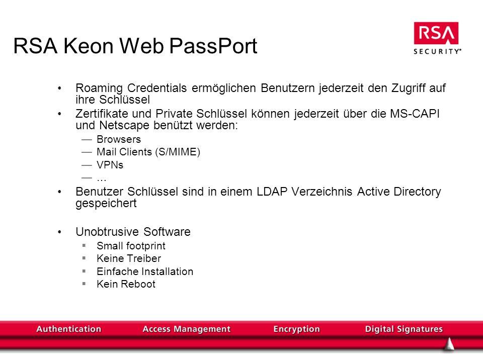 RSA Keon Web PassPort Roaming Credentials ermöglichen Benutzern jederzeit den Zugriff auf ihre Schlüssel.