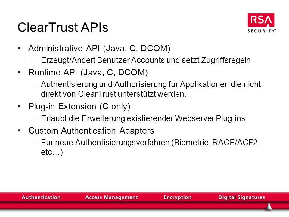 ClearTrust APIs Administrative API (Java, C, DCOM)