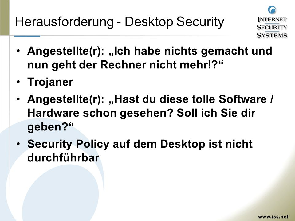 Herausforderung - Desktop Security