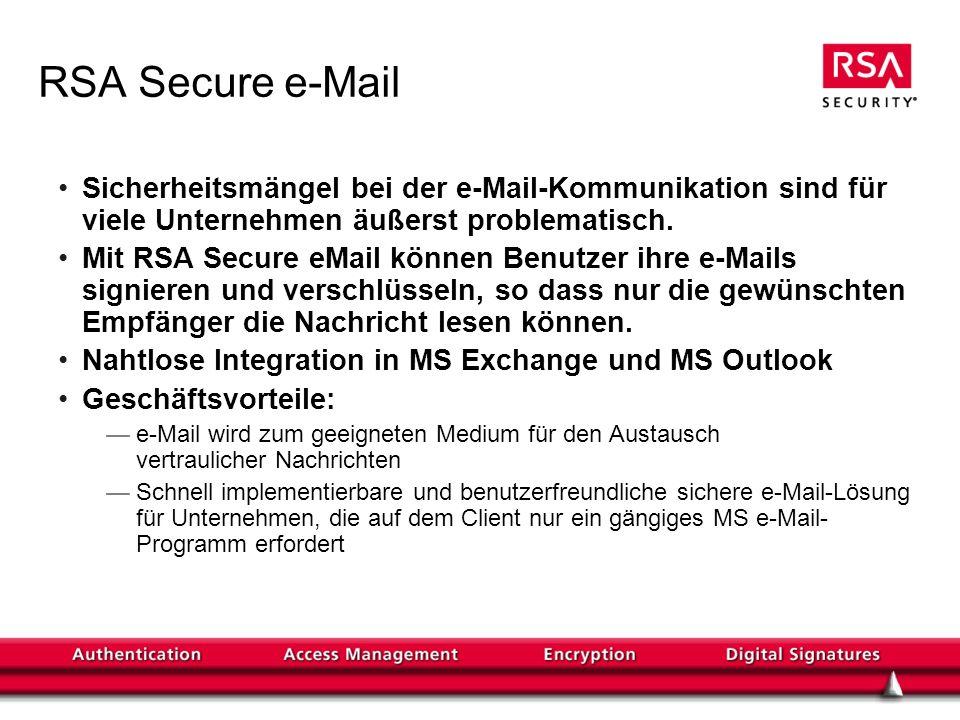RSA Secure e-MailSicherheitsmängel bei der e-Mail-Kommunikation sind für viele Unternehmen äußerst problematisch.