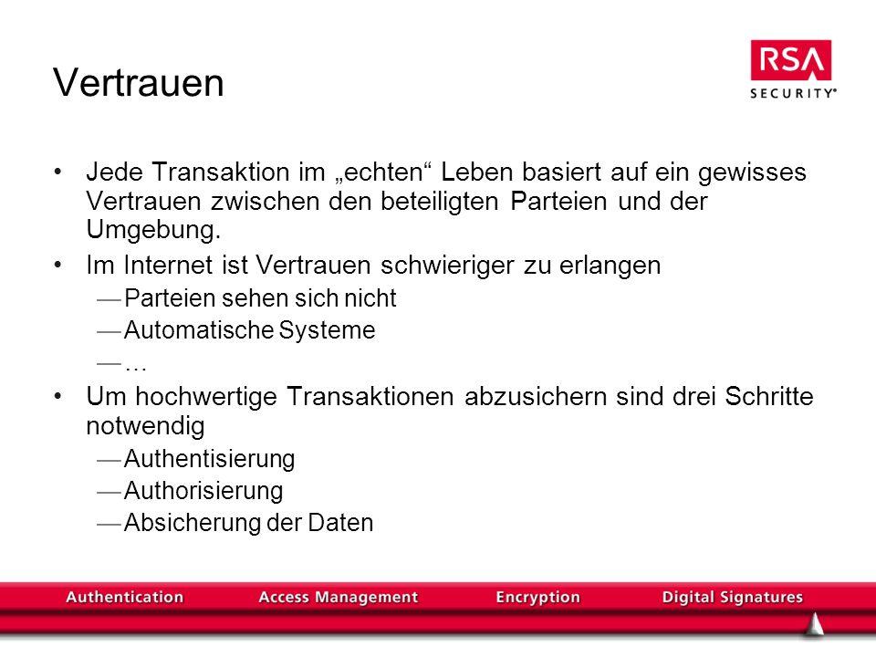 """VertrauenJede Transaktion im """"echten Leben basiert auf ein gewisses Vertrauen zwischen den beteiligten Parteien und der Umgebung."""