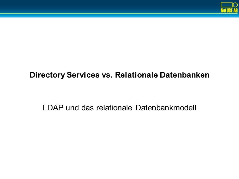 Directory Services vs. Relationale Datenbanken