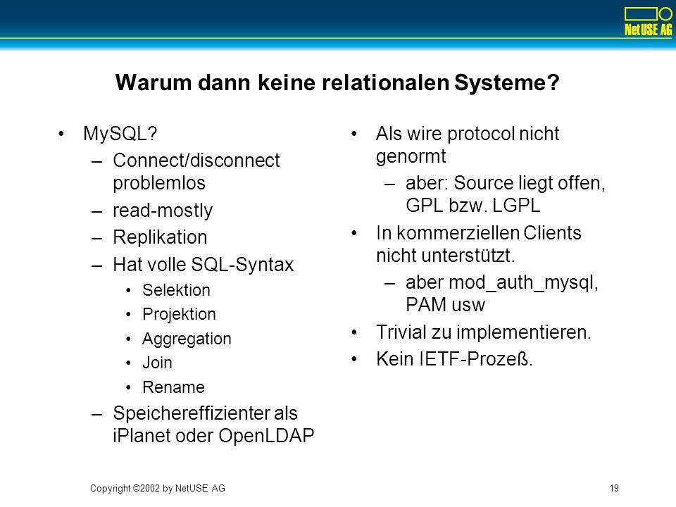 Warum dann keine relationalen Systeme