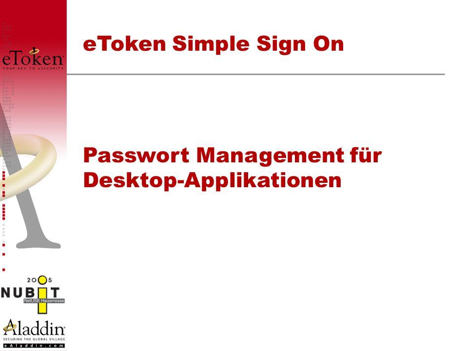 eToken Simple Sign On Passwort Management für Desktop-Applikationen
