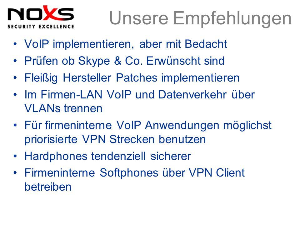 Unsere Empfehlungen VoIP implementieren, aber mit Bedacht