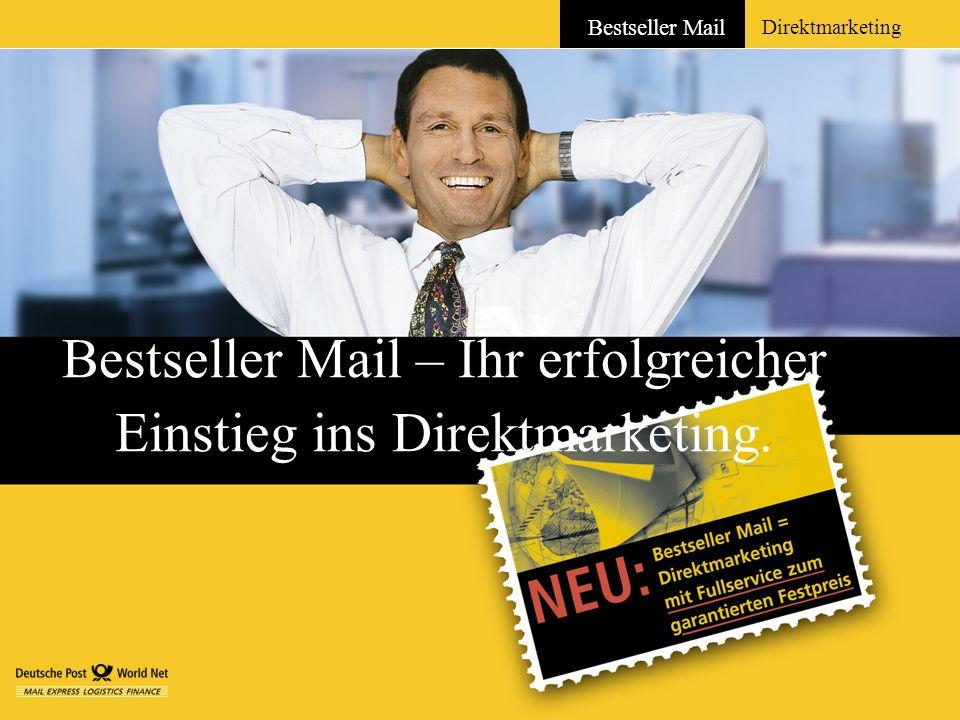 Bestseller Mail – Ihr erfolgreicher Einstieg ins Direktmarketing.