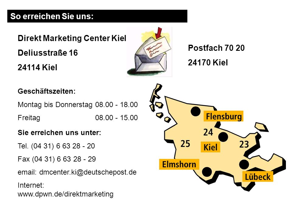 Direkt Marketing Center Kiel Postfach 70 20 24170 Kiel Deliusstraße 16