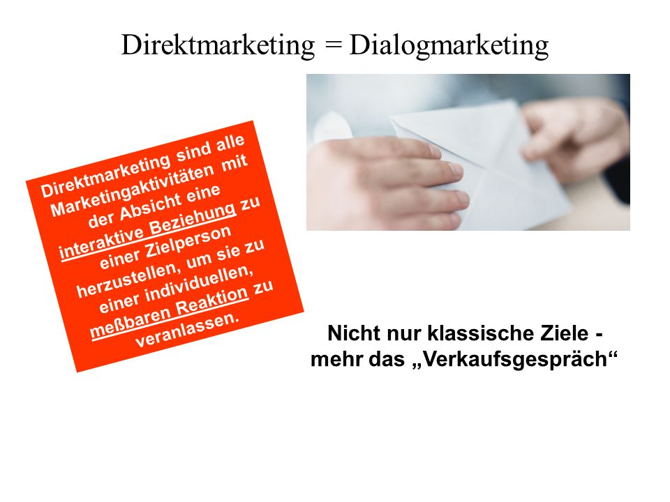 Direktmarketing = Dialogmarketing