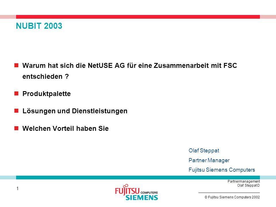 NUBIT 2003 Warum hat sich die NetUSE AG für eine Zusammenarbeit mit FSC entschieden Produktpalette.