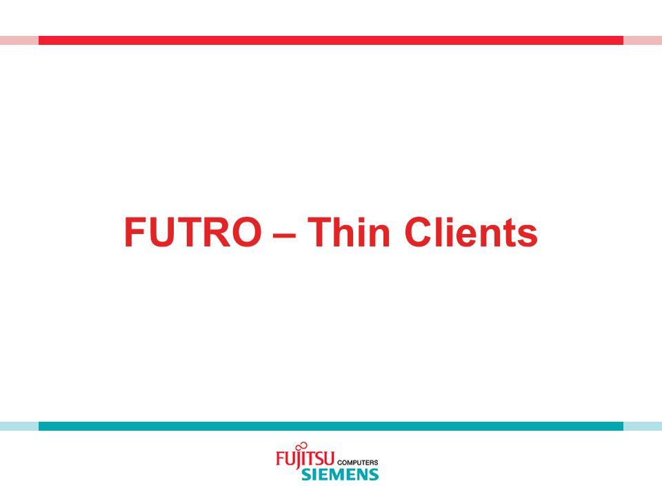 FUTRO – Thin Clients