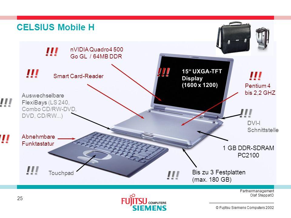 CELSIUS Mobile H!!! nVIDIA Quadro4 500 Go GL / 64MB DDR. !!! !!! 15 UXGA-TFT Display (1600 x 1200)
