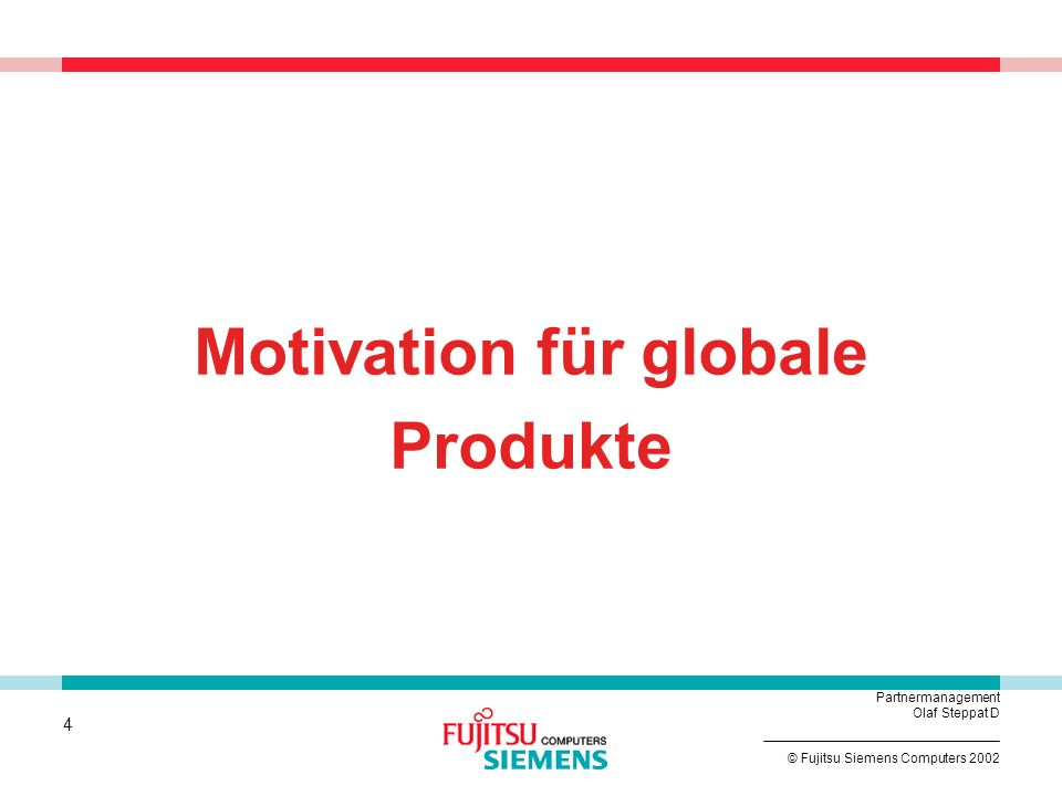 Motivation für globale Produkte