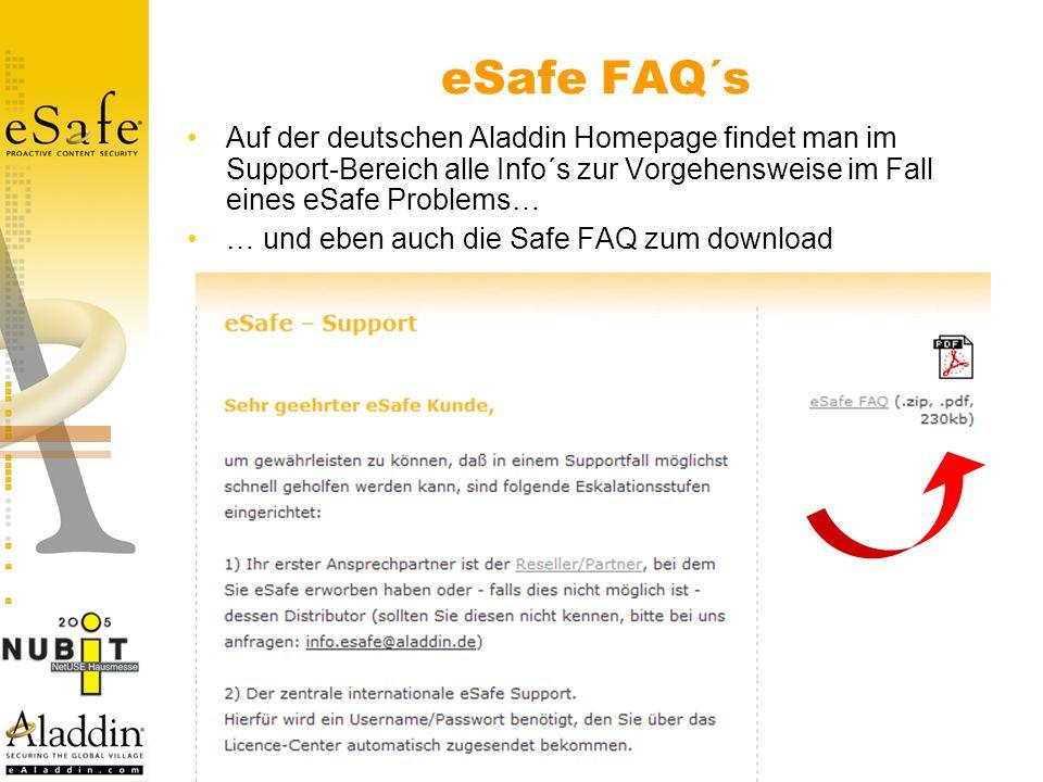 eSafe FAQ´s Auf der deutschen Aladdin Homepage findet man im Support-Bereich alle Info´s zur Vorgehensweise im Fall eines eSafe Problems…