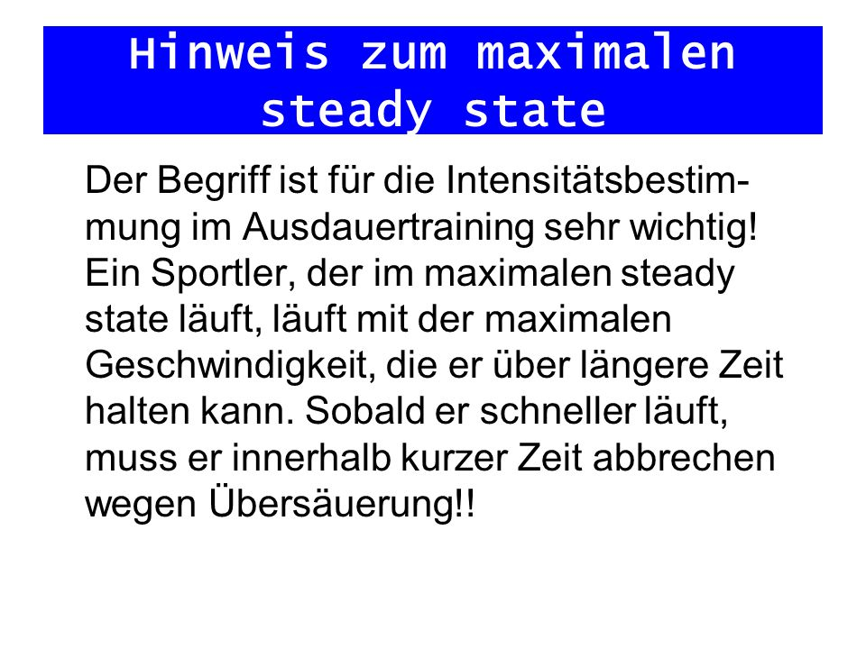 Hinweis zum maximalen steady state