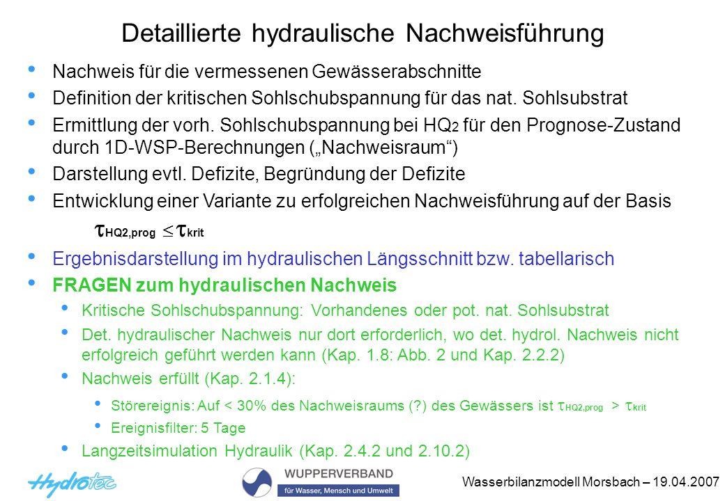 Detaillierte hydraulische Nachweisführung