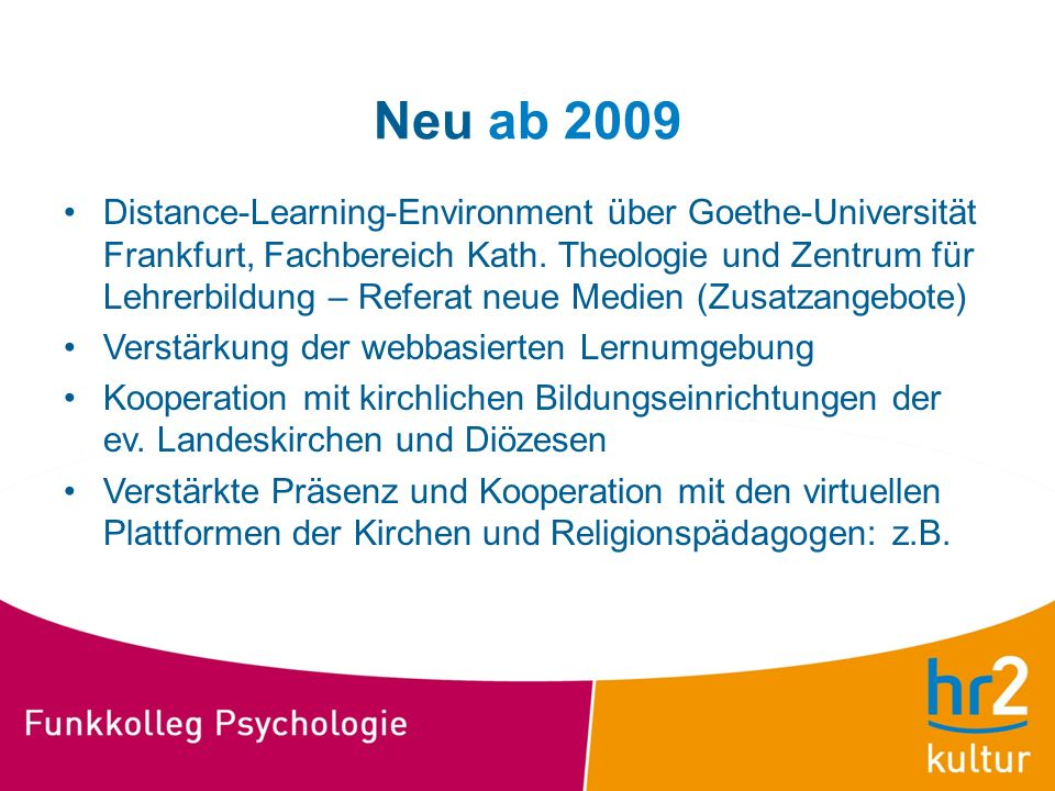 Neu ab 2009