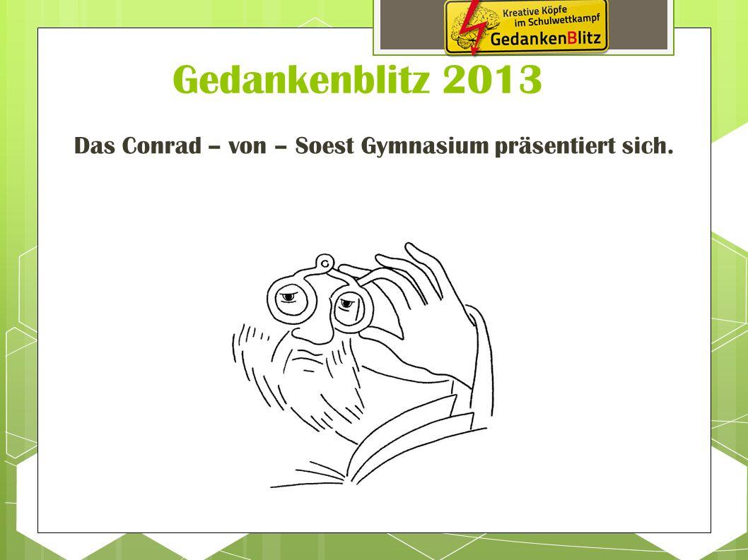 Das Conrad – von – Soest Gymnasium präsentiert sich.