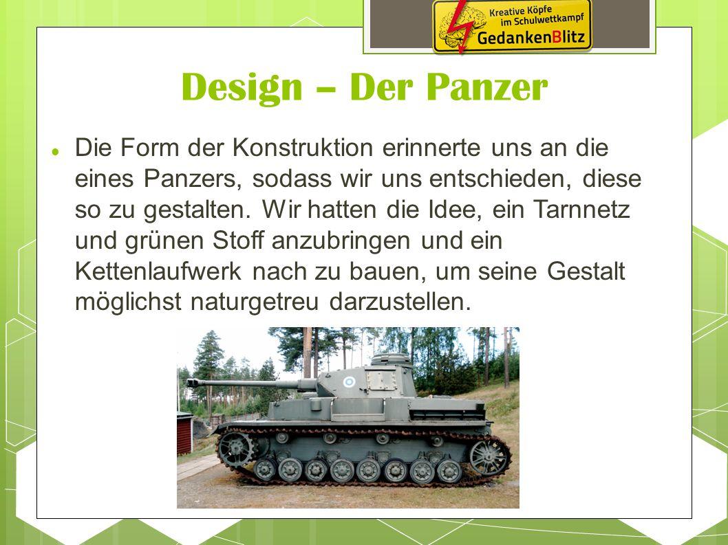 Design – Der Panzer