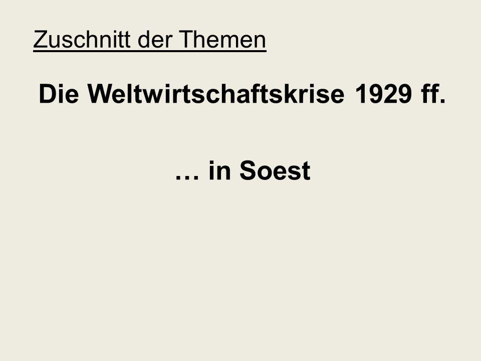 Die Weltwirtschaftskrise 1929 ff. … in Soest