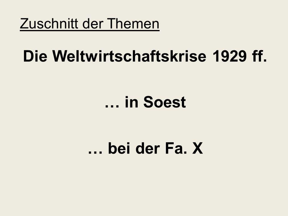 Die Weltwirtschaftskrise 1929 ff. … in Soest … bei der Fa. X