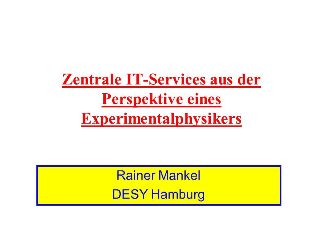 Zentrale IT-Services aus der Perspektive eines Experimentalphysikers