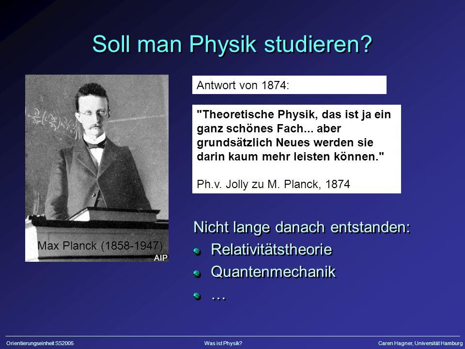 Soll man Physik studieren