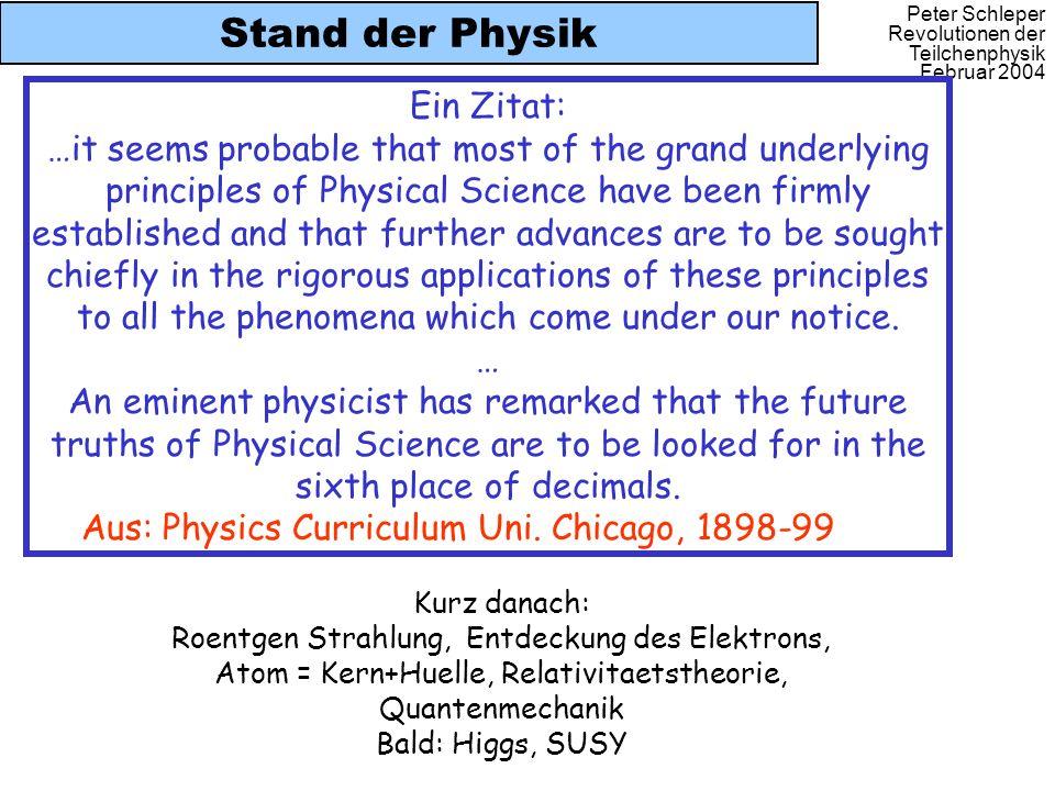 Stand der Physik Ein Zitat: