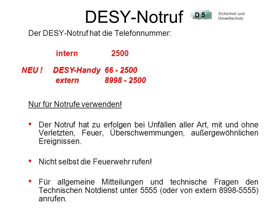 DESY-Notruf Der DESY-Notruf hat die Telefonnummer: intern 2500