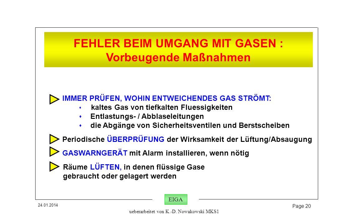 FEHLER BEIM UMGANG MIT GASEN : Vorbeugende Maßnahmen