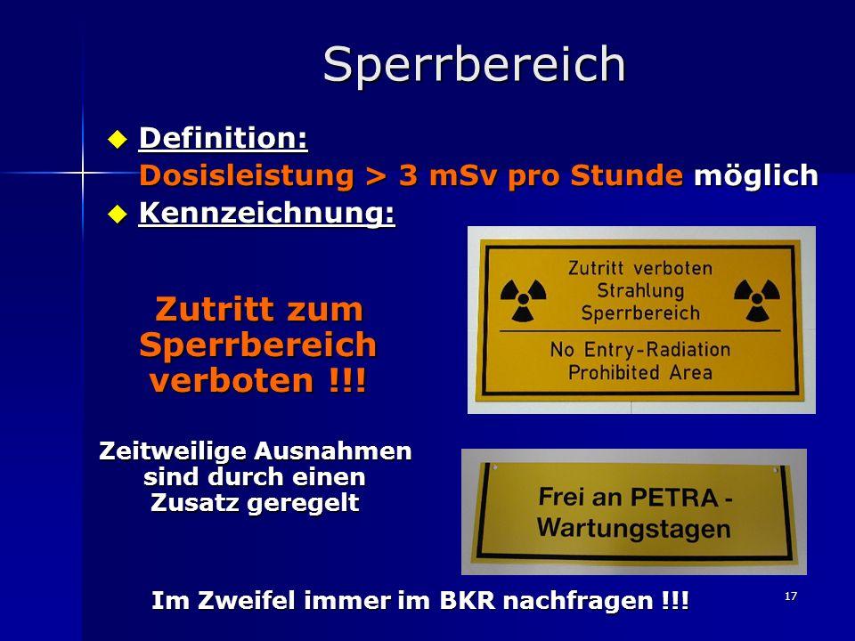 Sperrbereich Zutritt zum Sperrbereich verboten !!! Definition: