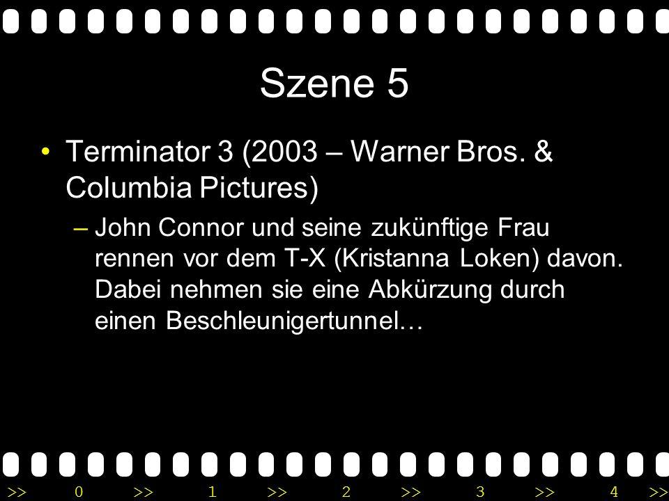 Szene 5 Terminator 3 (2003 – Warner Bros. & Columbia Pictures)