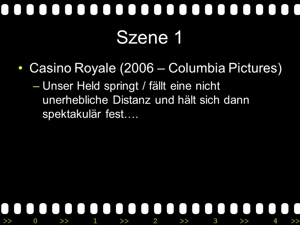 Szene 1 Casino Royale (2006 – Columbia Pictures)