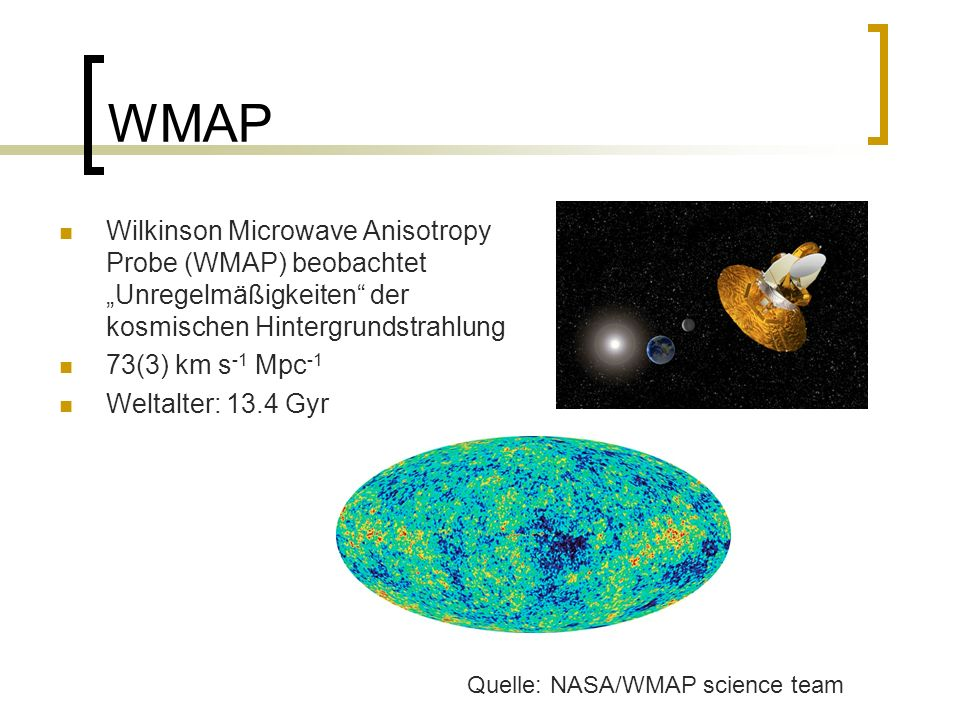 """WMAP Wilkinson Microwave Anisotropy Probe (WMAP) beobachtet """"Unregelmäßigkeiten der kosmischen Hintergrundstrahlung."""